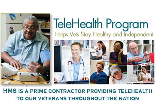 Telehealth Program HMS is a Prime Contract providing telehealth to uor veterans throughout the nation